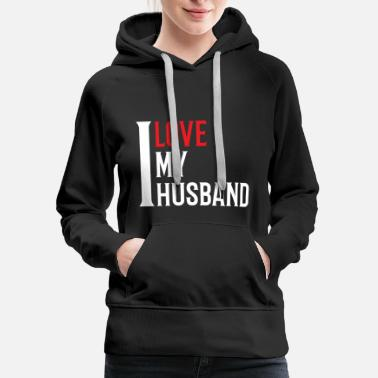 I Love My I Love My Husband - Women's Premium Hoodie