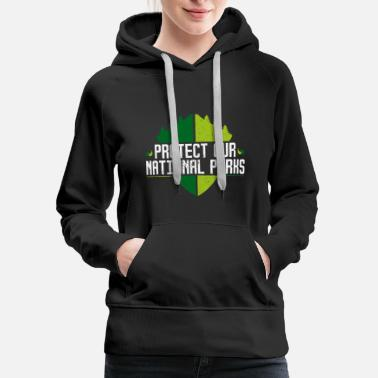 Smog Protect Our National Parks - Nature Earth Wildlife - Women's Premium Hoodie