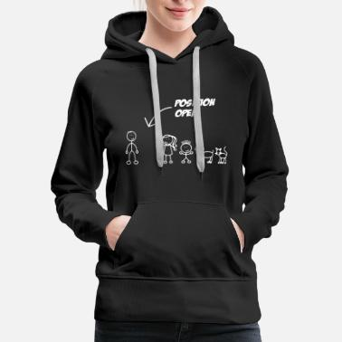 Position Single Dad - Position Open Single Dad - Women's Premium Hoodie