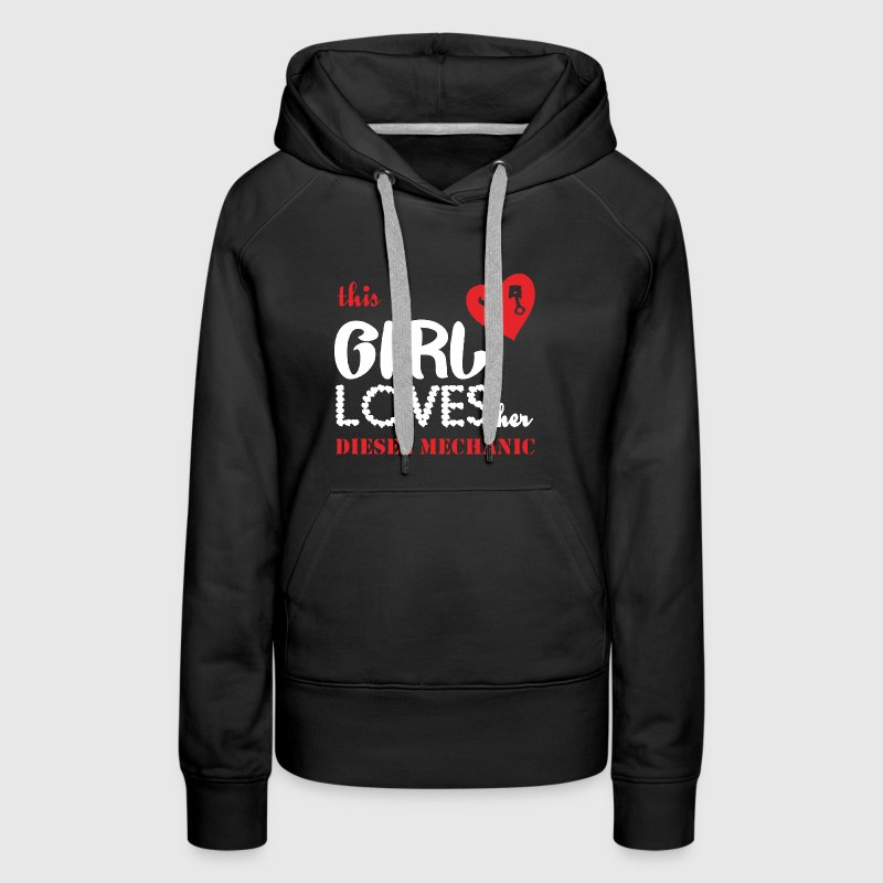 This Girl Loves Her Diesel Mechanic - Women's Premium Hoodie