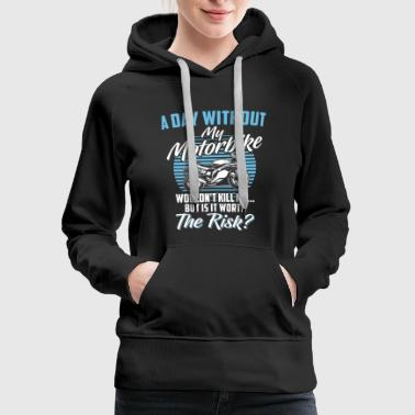Racing Machine Motorcycle Shirt - Superbike - Bike - The risk - Women's Premium Hoodie