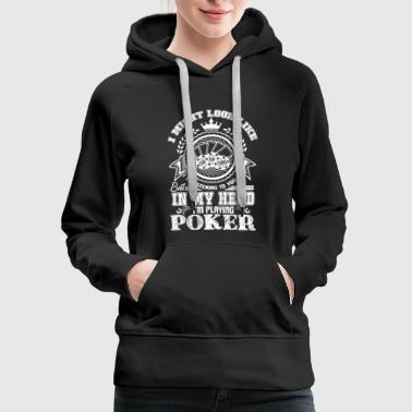 Play Poker Playing Poker Shirt - Women's Premium Hoodie