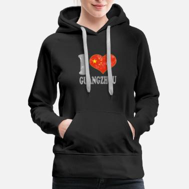 Chinese Writing I Love Guangzhou China Chinese Flag Pride - Women's Premium Hoodie