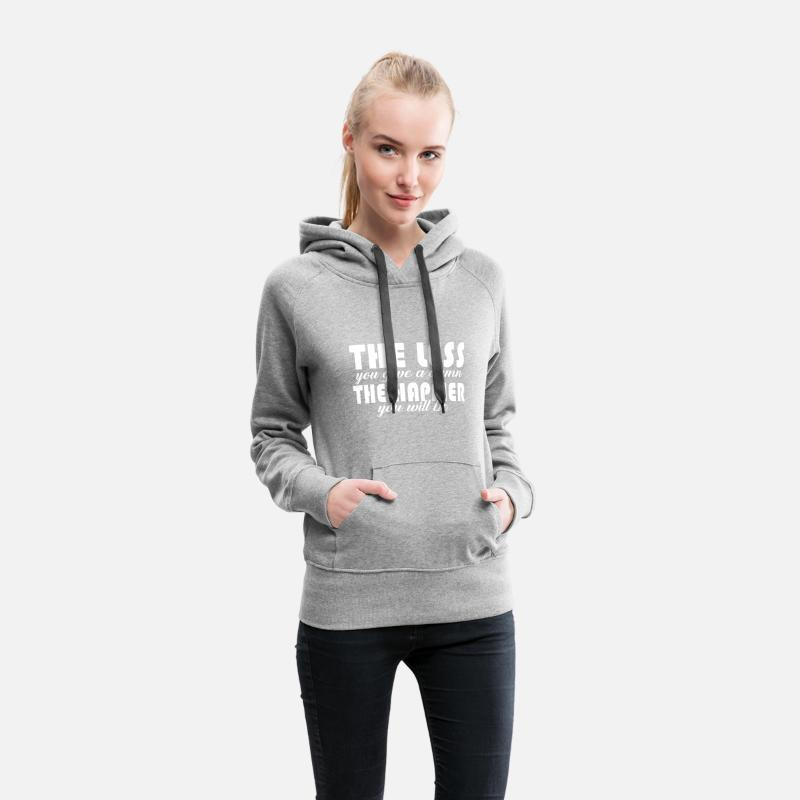 The Less You Give A Damn The Happier Womens Premium Hoodie