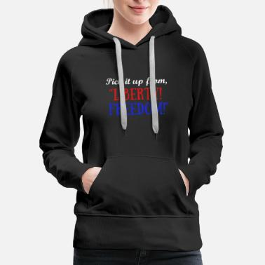 Pick Up Truck Pick It Up From Liberty Freedom Theater T shirt - Women's Premium Hoodie