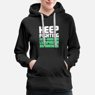 Fighting - Non-Hodgkin's Lymphoma Awareness - Women's Premium Hoodie