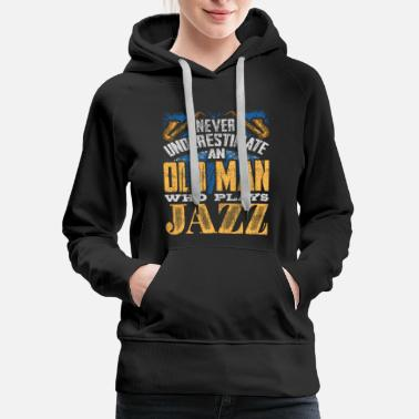 Musical Instrument Old man Jazz - Women's Premium Hoodie