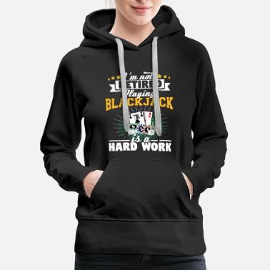 Blackjack Playing Blackjack Retirement T-Shirt Casino Gift - Women's Premium Hoodie