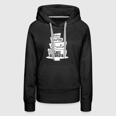 Cake Decorator Shirt - Women's Premium Hoodie