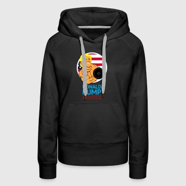 Donald Pump Funny Gym - Women's Premium Hoodie