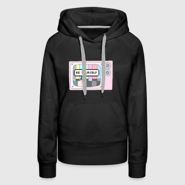 Be Yourself - Women's Premium Hoodie