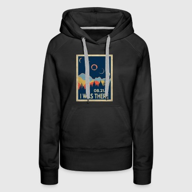 Vintage I was there Solar Eclipse 2017 - Women's Premium Hoodie