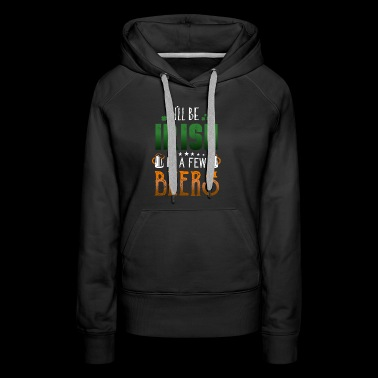 Funny St Patricks Day Leprechaun Party gift Paddy - Women's Premium Hoodie