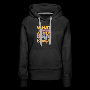 Earth Day Climate Change Campaign - Women's Premium Hoodie