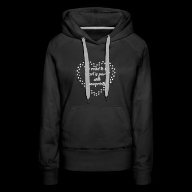The road to my heart is paved with pawprints - Women's Premium Hoodie