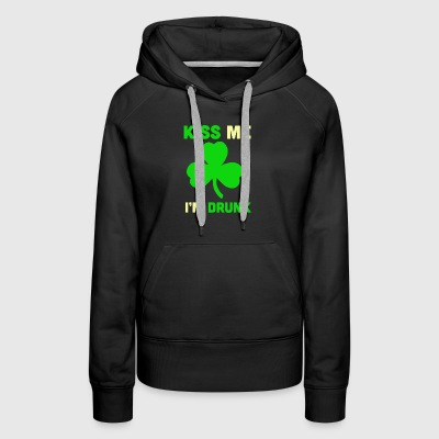 Kiss Me Im Drunk Irish Green Leave - Women's Premium Hoodie
