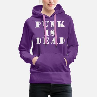 Music Concert PUNK IS DEAD music concert - Women's Premium Hoodie