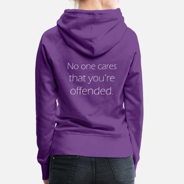 Offender offended - Women's Premium Hoodie