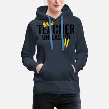 Champion Wild teacher unleashed - Women's Premium Hoodie