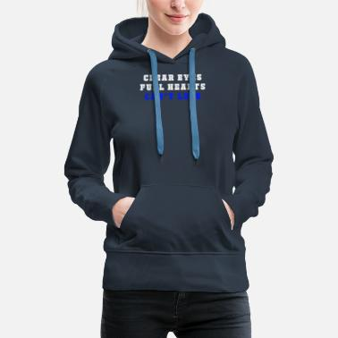 clear eyes, full hearts, can't lose - Women's Premium Hoodie