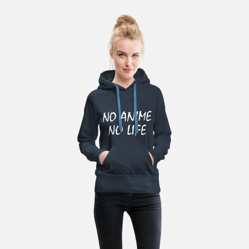 No Hoodies & Sweatshirts - NO ANIME NO LIFE - Women's Premium Hoodie navy