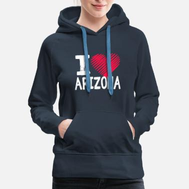 Explorer I Love Arizona Tourist Gift - Women's Premium Hoodie