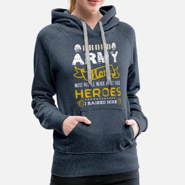 Army Proud Army Mom Shirt - Women's Premium Hoodie