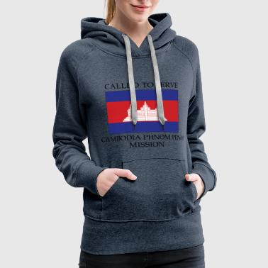 Cambodia Phnom Penh LDS Mission Called to Serve - Women's Premium Hoodie