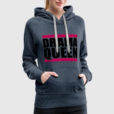 Girls Night Out woman drama queen princess female beam girl sexy q - Women's Premium Hoodie