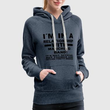 relationship with MARCHING BAND - Women's Premium Hoodie