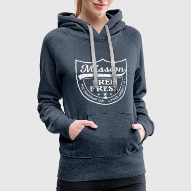 Mission Free Press And Free America wh - Women's Premium Hoodie