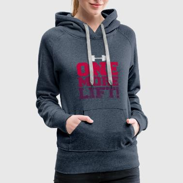 Gym And Exercise - One more lift - Women's Premium Hoodie