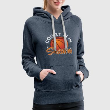 Court Court is In Session - Women's Premium Hoodie