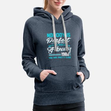 1988 February 1988 You are pretty close perfect - Women's Premium Hoodie