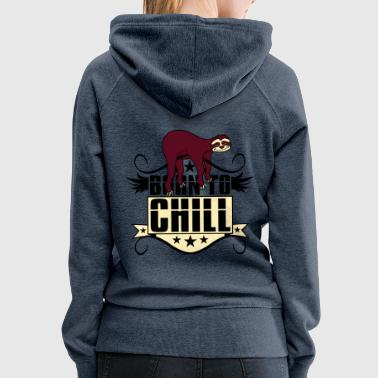 chill relax calm cozy sloth lazy slow recover holi - Women's Premium Hoodie