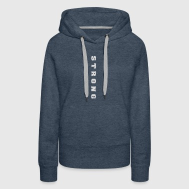 Be STRONG - Women's Premium Hoodie