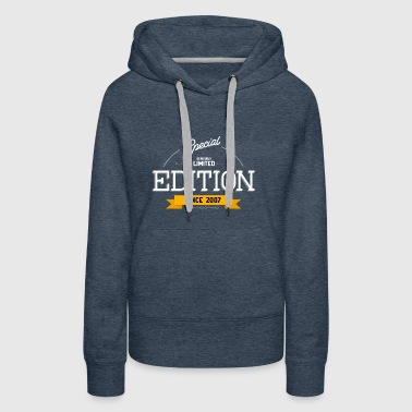 Special Seriously Limited Edition Since 2007 Gift - Women's Premium Hoodie