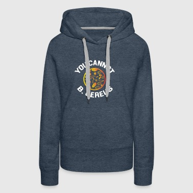 BIOLOGY: You Cannot B Cereus - Women's Premium Hoodie