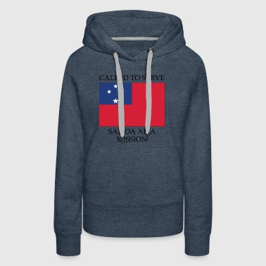 Samoa Apia LDS Mission Called to Serve Flag - Women's Premium Hoodie