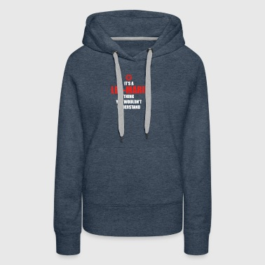 Geschenk it s a thing birthday understand LEA MARI - Women's Premium Hoodie