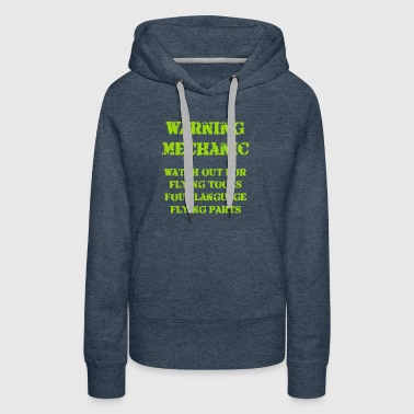 Mechanic Warning Limited Dark Edition Shirt - Women's Premium Hoodie