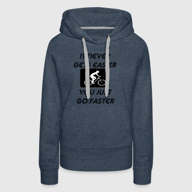 it never gets easier - Women's Premium Hoodie