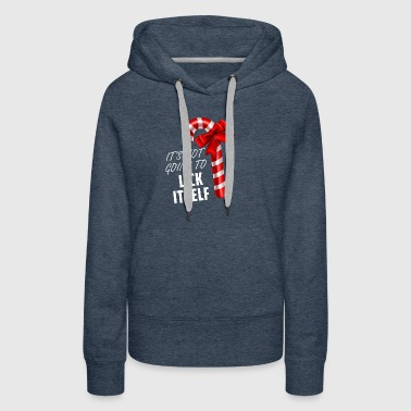 Lick Itself T-Shirt - Women's Premium Hoodie