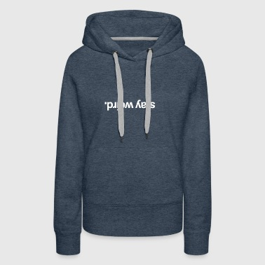 Stay Weird White - Women's Premium Hoodie