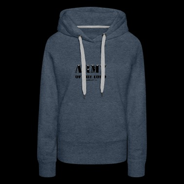 Army of the Lord Christian Faith - Women's Premium Hoodie