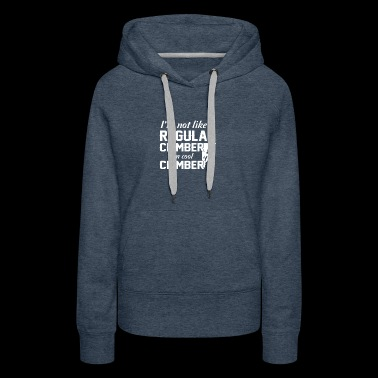 Not Like Regular Climber Im Cool Climber - Women's Premium Hoodie