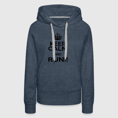 keep calm an run - Women's Premium Hoodie