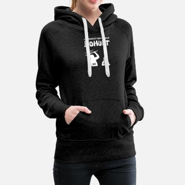Buhurt - Perfect definition for Mediveal Fighting - Women's Premium Hoodie