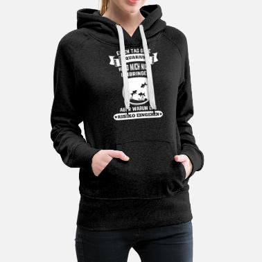 Aquarium Aquarium shirt day without will not kill me - Women's Premium Hoodie