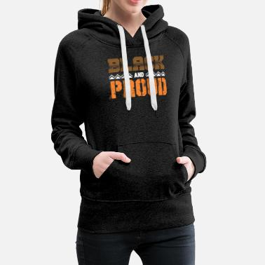 Riot Black And Proud Shirt African Pride Afro Tee - Women's Premium Hoodie